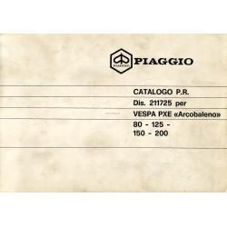 Catalogue de pièces détachées Scooter Vespa PXE 125, Vespa PXE 80, Vespa PXE 150, Vespa PXE 200, Vespa PXE Arcobaleno, 1983
