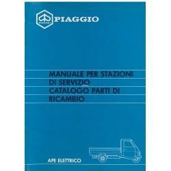 Manuel pour Station Service + Catalogue Piaggio Ape Elettrico, mod. AEL2T, Italien
