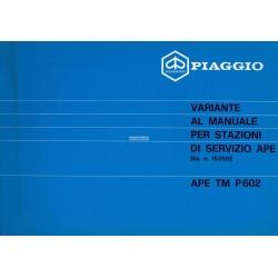 Manuel pour Station Service + Catalogue Piaggio Ape TM P602, mod. ATM1T, Italien