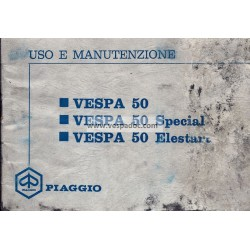 Notice d'emploi et d'entretien Vespa 50 R V5A1T, Vespa 50 Special V5B1T, Vespa 50 Elestart V5B2T, Italien