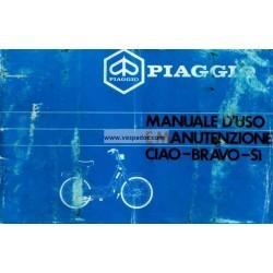 Bedienungsanleitung Piaggio Ciao, Piaggio Bravo, Piaggio SI, Italienisch