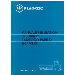 Workshop Manual + Catalogue of Spare Parts Piaggio Ape Elettrico, mod. AEL2T, Italiano