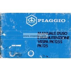 Manuale de Uso e Manutenzione Vespa PK 125 mod. VMX1T, PK 125 S mod. VMX5T, Italiano