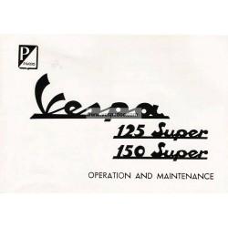 Notice d'emploi et d'entretien Vespa 125 Super mod. VNC1T, Vespa 150 Super mod. VBC1T, Anglais
