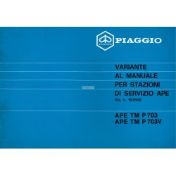 Manuale per Stazioni di Servizio Piaggio Ape TM P703, Piaggio Ape TM P703V, mod. ATM2T, 1984