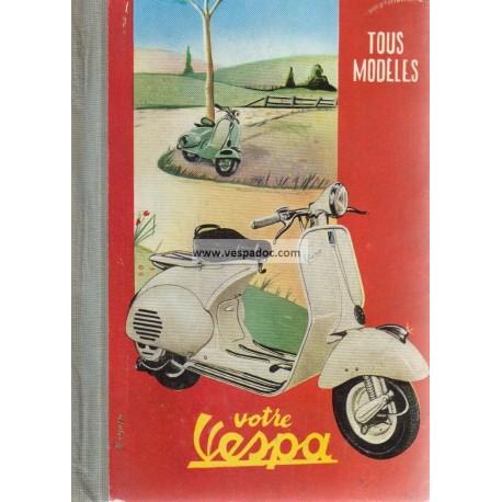 Workshop Manual Vespa Acma 1955, Acma 150 GL, TriVespa Acma 125