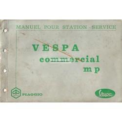 Workshop Manual Piaggio Ape MP, Ape 500 mod. MPA1T, Ape 600 mod. MPM1T et MPV1T, Vespacar P2, mod. AF1T