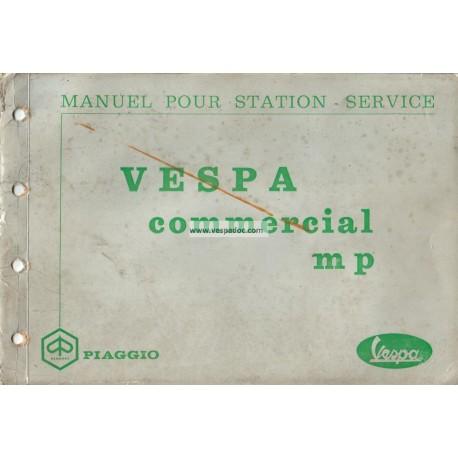 Manuale per Stazioni di Servizio Piaggio Ape MP, Ape 500 mod. MPA1T, Ape 600 mod. MPM1T et MPV1T, Vespacar P2, mod. AF1T