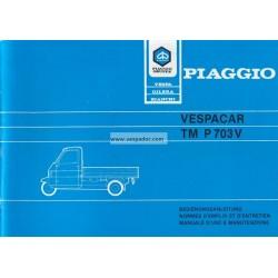 Manuale de Uso e Manutenzione Piaggio Ape TM P703V, mod. ATM2T