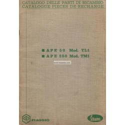 Catalogue of Spare Parts Piaggio Ape 50 Mod. TL1, Ape 250 Mod. TM1