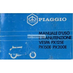 Operation and Maintenance Vespa PX 125 E, PX 150 E, PX 200 E, Arcobaleno, Italian
