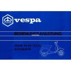 Bedienungsanleitung Vespa PK 50 Automatik mod. VA52T, PK 125 XL Automatik mod. VVM1T, Deutsch