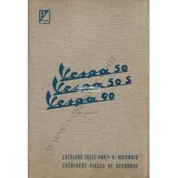 Catalogo delle parti di ricambio Scooter Vespa 50 mod. V5A1T, Vespa 50 S mod. V5SA1T, Vespa 90 mod. V9A1T, Francese, Italiano