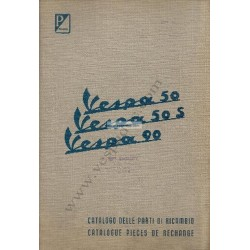 Catalogue of Spare Parts Scooter Vespa 50 mod. V5A1T, Vespa 50 S mod. V5SA1T, Vespa 90 mod. V9A1T, French, Italian