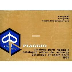 Catalogo delle parti di ricambio Scooter Vespa 50, 50 S, 50 Special, 50 Elestart, 90, 125 Primavera, 1974